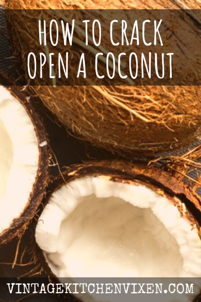 how to crack open a coconut pin